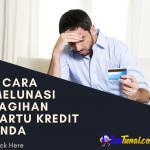 3 Cara Melunasi Tagihan Kartu Kredit